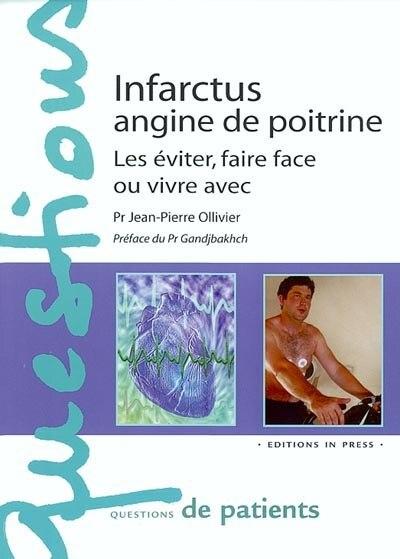 Infarctus, angine de poitrine by Jean-Pierre Ollivier