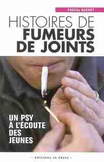 Histoires de fumeurs de joints by Pascal Hachet