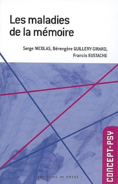 Maladies de la mémoire (Les) by Serge Nicolas