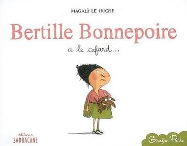 Bertille Bonnepoire A Cafard by Magali Huche