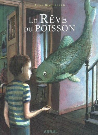Le rêve du poisson by Anne Brouillard