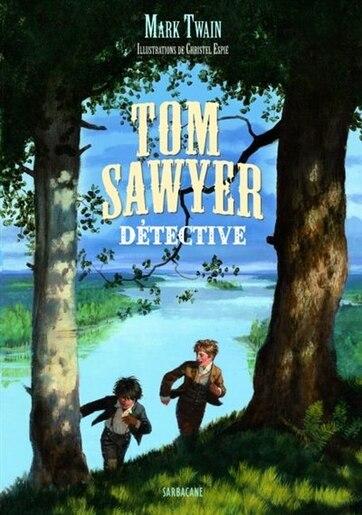 Tom Sawyer détective de Mark Twain