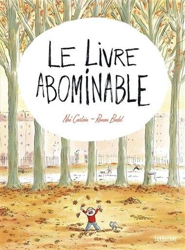 Le livre abominable by Noé Farlain