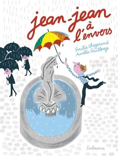 Jean-jean à l'envers by Emilie Chazerand