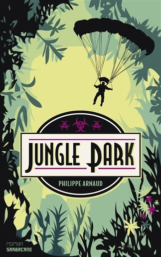 Jungle Park by Philippe Arnaud