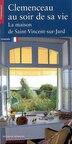 Clemenceau au soir de sa vie by Denis Lavalle