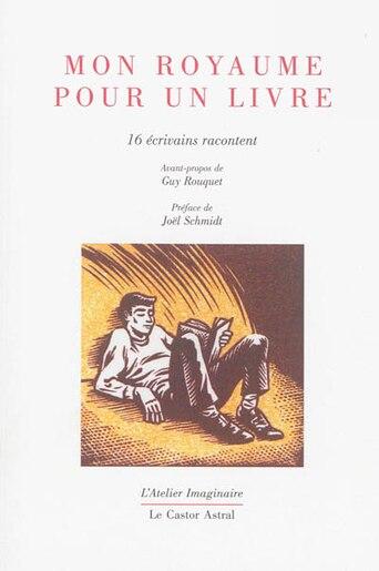 Mon royaume pour un livre by COLLECTIF