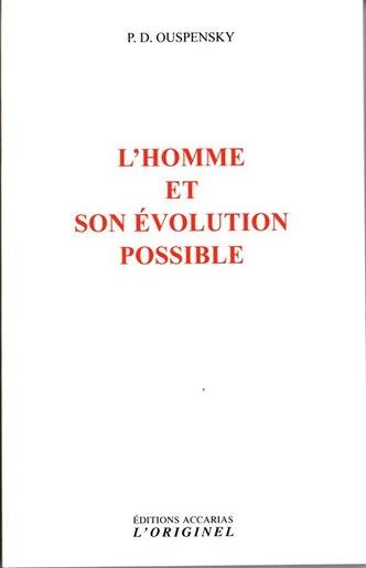 L'homme Et Son Évolution Possible N.e. by P.D. Ouspensky