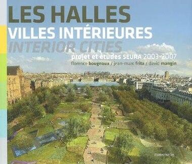 Halles (Les) by Florence Bougnoux