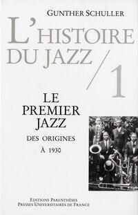 Histoire du jazz (L'), t. 01