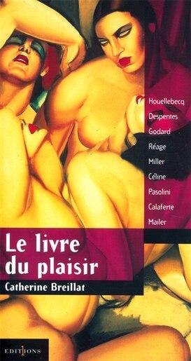 LE LIVRE DU PLAISIR by Catherine Breillat