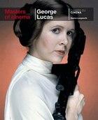 Masters Of Cinema: George Lucas