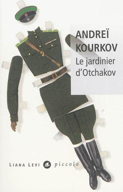 Le jardinier d'Otchakov by Andreï Kourkov