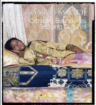 Lalla Essaydi: Crossing Boundaries, Bridging Cultures by Acr Edition