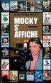 Mocky s'affiche by JEAN-PIERRE MOCKY