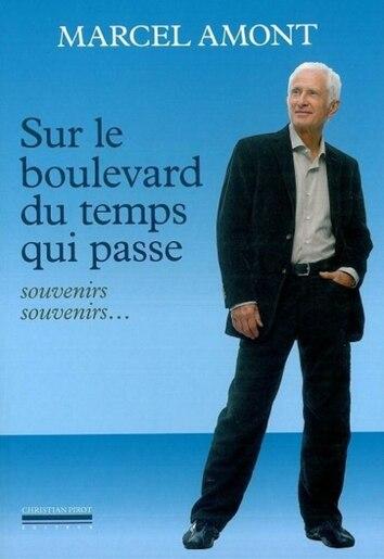 Sur le boulevard du temps qui passe by Marcel Amont