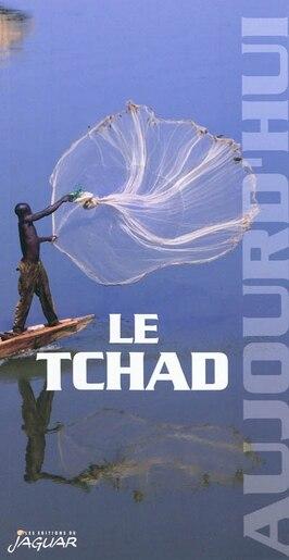 Le Tchad aujourd'hui by Tshitenge Lubabu