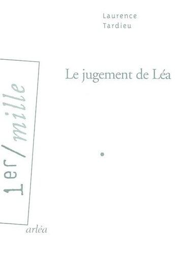 Jugement de Léa (Le) by Laurence Tardieu