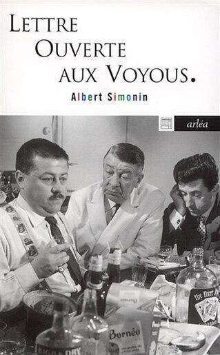 Lettre ouverte aux voyous by Albert Simonin