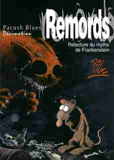 PACUSH BLUES  RELECTURE MYTHE FRANK.2 REMORDS by Ptiluc