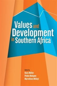 Values And Development In Southern Africa by Hans Muller