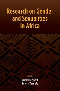 Research on Gender and Sexualities in Africa by Jane Bennett