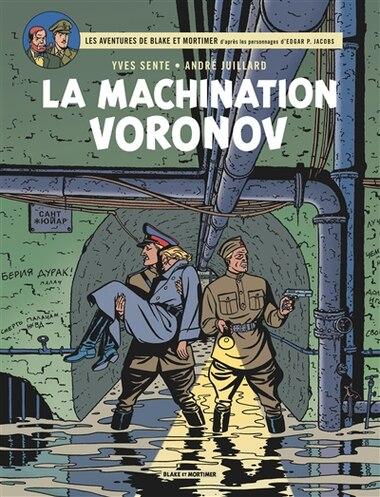 Blake et Mortimer 14 : La machination Voronov by Yves Sente