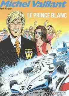 Michel Vaillant - Ed. Graton 30 Prince Blanc Le N.E. by Jean Graton