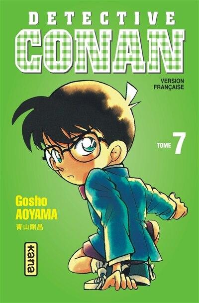Détective Conan  07 by Gosho Aoyama