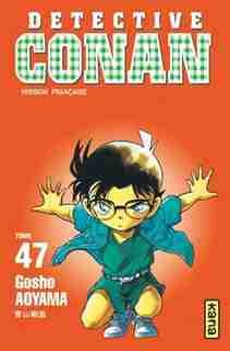Détective Conan  47 by Gosho Aoyama