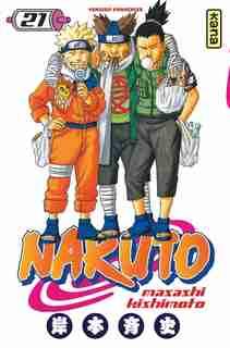Naruto  21 by Masashi Kishimoto