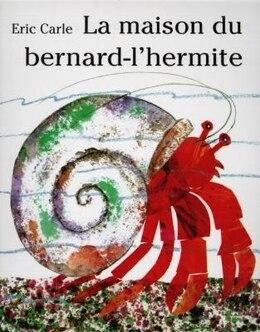 Book Maison du bernard-l'hermite La by Eric Carle