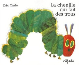 Book Chenille qui fait des trous La by Eric Carle
