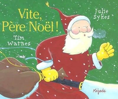 Vite, Père Noël! by Warnes