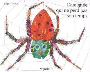Araignée qui ne perd pas son temps L'