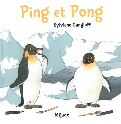 Ping et Pong by Sylviane Gangloff