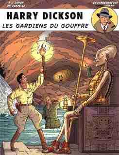 Harry Dickson 09 : Les gardiens du gouffre by COLLECTIF