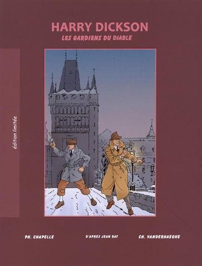 Harry Dickson 10 : Les gardiens du gouffre édition spéciale by Christian Vanderhaeghe