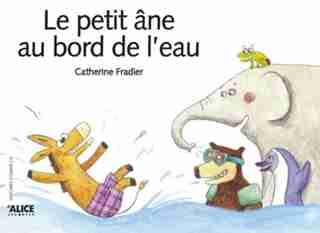 Petit âne au bord de l'eau (Le) by Catherine Fradier