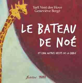 Bateau de Noé (Le) by Yaël Vent des Hove