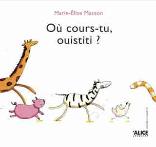 Où cours-tu, ouistiti? by MARIE-ELISE MASSON