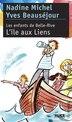 L' Ile aux Liens: Enfants de BelleRive (Les), t. 02 by Yves Beauséjour