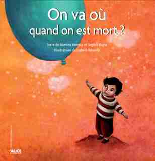 On va où quand on est mort? by Martine Hennuy