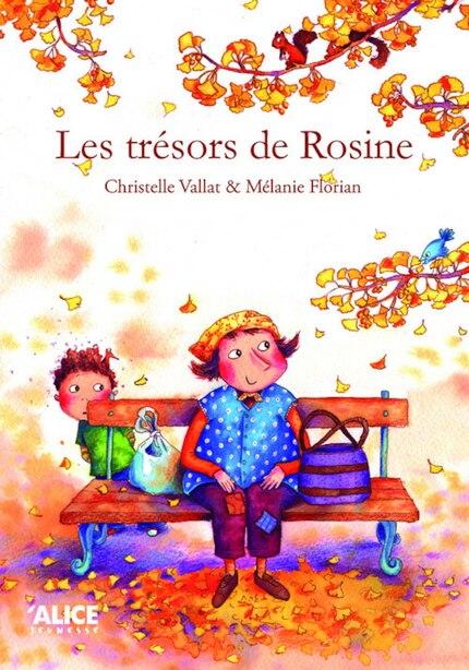 Trésors de Rosine (Les) by Christelle Vallat