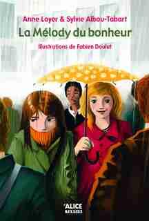 Mélody du bonheur (La) by Anne Loyer