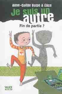 Je suis un autre, t. 05 by Anne-gaëlle Balpe