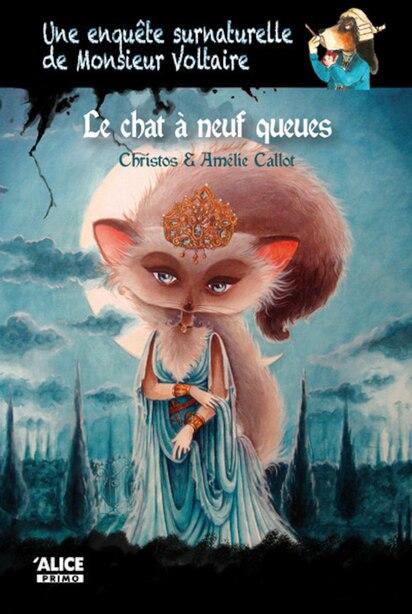 Une enquête surnaturelle de Monsieur Voltaire by Amélie Callot