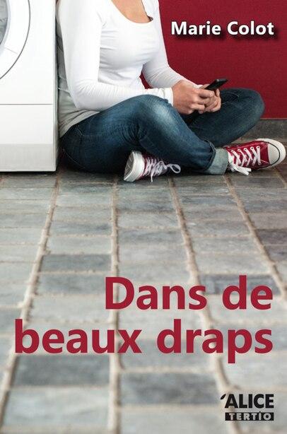 Dans de beaux draps by Marie Colot