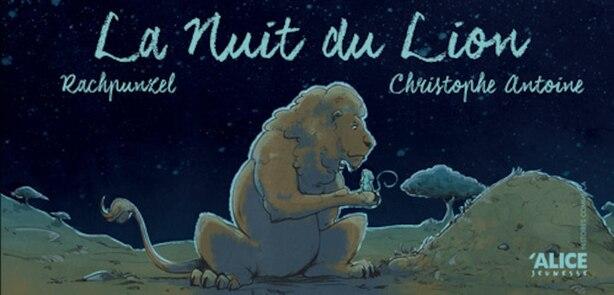 Nuit du lion by Antoine Christophe Rachpunzel