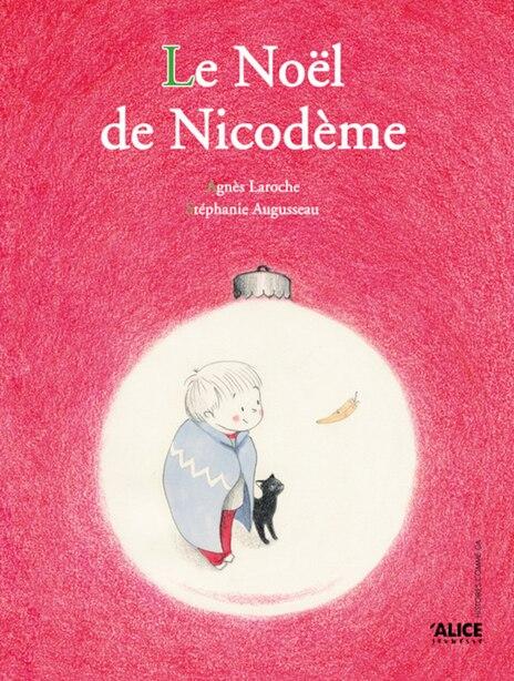 Noël de Nicodème (Le) by Agnès Laroche